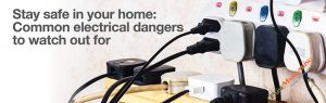 Stay safe in your home: Common electrical dangers to watch out for