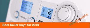 Best boiler buys for 2019