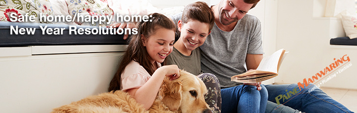 Safe home/happy home: New Year Resolutions