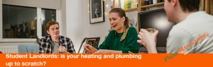 Student Landlords: is your heating and plumbing up to scratch?