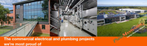 The commercial electrical and plumbing projects we're most proud of