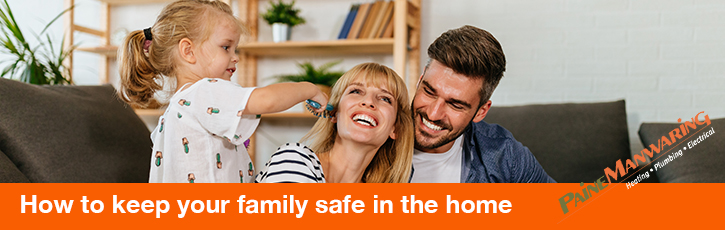 How to keep your family safe in the home
