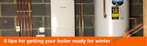 8 tips for getting your boiler ready for winter